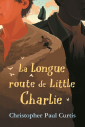 Longue route de Little Charlie (La)