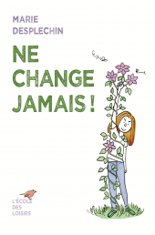Ne change jamais