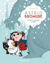Astrid Bromure - T5 : comment refroidir le Yéti