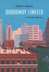 Broadway limited T3 - Un thé avec Grâce Kelly