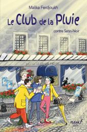 Club de la Pluie contre Satin-Noir (Le)