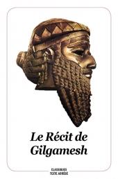 Récit de Gilgamesh (Le)