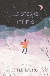 Steppe infinie (La)