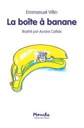 Boîte à banane (La)