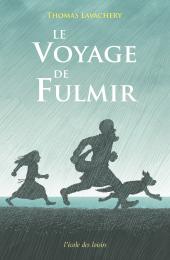 Voyage de Fulmir (Le)