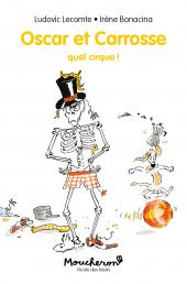 Oscar et Carrosse - Quel cirque !