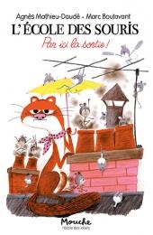 École des souris (L') - Par ici la sortie !