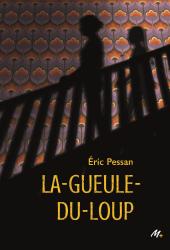 Gueule-du-loup (La)