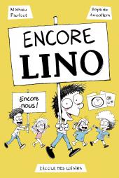 Encore Lino !