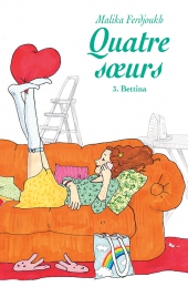 Quatre sœurs - tome 3 : Bettina