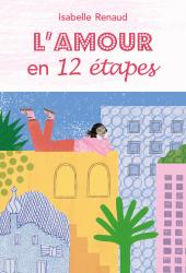 Amour en 12 étapes (L')