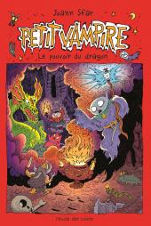 Petit Vampire T.2 - Le pouvoir du dragon