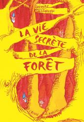 Vie secrète de la forêt (La)