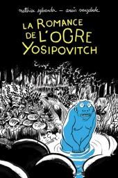 Romance de l'ogre Yosipovitch (La)