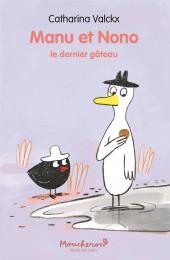 Manu et Nono – Dernier gâteau (Le)