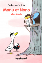 Manu et Nono - Chez Ursule