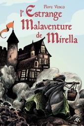 Estrange malaventure de Mirella (L')