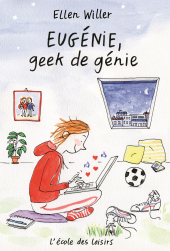 Eugénie, geek de génie