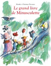 Grand livre de Minusculette (Le)