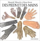 Pieds et des mains (Des)
