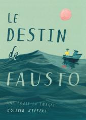 Destin de Fausto (Le) - une fable en images