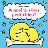 À quoi tu rêves petit chien ?