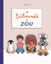 De Biboundé à Zou (Anthologie)