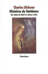 Histoires de fantômes - Un chant de Noël et autres récits