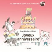 Joyeux Anniversaire - Les aventures de Grand Chien et Petit Chat