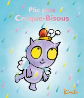 Plic Ploc Croque-Bisous