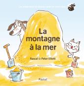 Montagne à la mer (La) - Les aventures de Grand Chien et Petit Chat