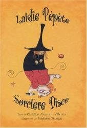 Laidie Pépéte, Sorcière Disco