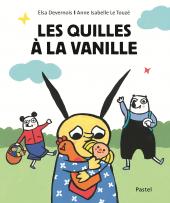 Quilles à la vanille (Les)