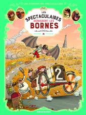 Les Spectaculaires - Tome 4 : Les spectaculaires dépassent les bornes