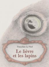 Lièvre et les lapins (Le)