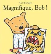 Magnifique, Bob !