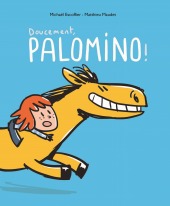 Doucement, Palomino !