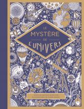 Mystère de l'univers (Le)