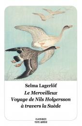 Merveilleux voyage de Nils Holgersson à travers la Suède (Le)