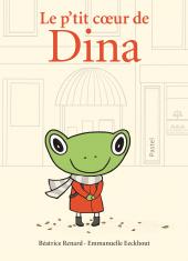 P'tit cœur de Dina (Le)