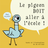 Pigeon doit aller à l'école (Le)