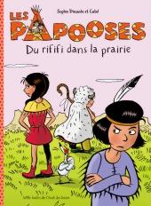 Papooses (Les) : Du rififi dans la prairie