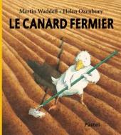 Canard fermier (Le)