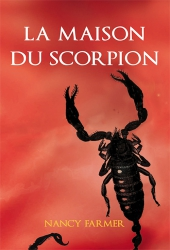 Maison du scorpion (La)