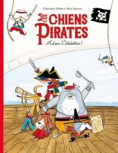 Chiens pirates (Les) – Adieu côtelettes !