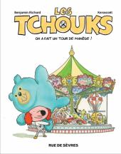 Les Tchouks - T4 : on a fait un tour de manège !