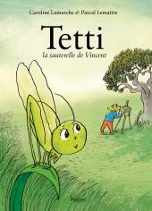 Tetti, la sauterelle de Vincent