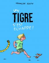 Tigre s'est échappé ! (Un)