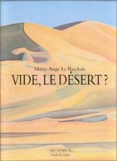 Vide, le désert ?