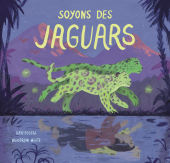 Soyons des jaguars